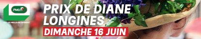 Prix de Diane - June 16 - Chantilly